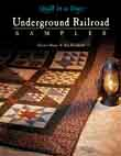 Underground Railroad Sampler